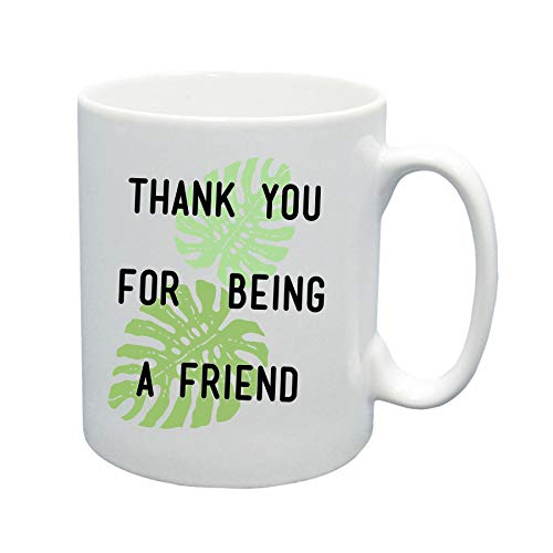 Thank You For Being A Friend Coffee Mug - Golden Girls Fan Gift 11oz. Mug: Banana Leaf Palm Frond Design (Gift for her, gift for best friend)