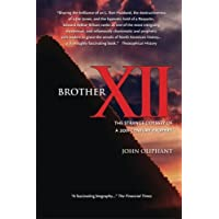Brother XII: The Strange Odyssey of a 20th-century Prophet