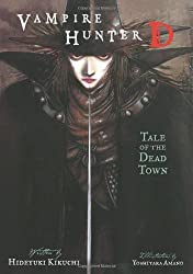 Vampire Hunter D Volume 4: Tale of the Dead Town: Tale of the Dead Town v. 4 by Hideyuki Kikuchi (2009) Paperback