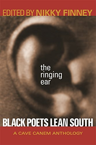 Books : The Ringing Ear: Black Poets Lean South (The Cave Canem Poetry Prize Ser.)