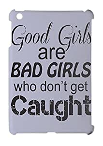 En inglés relativa son Bad Girls Who don 't Get de lema capturaron iPad mini - iPad mini 2 de plástico