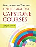 Designing and Teaching Undergraduate Capstone Courses