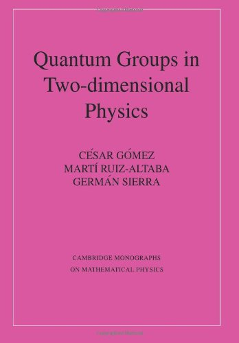 Quantum Groups in Two-Dimensional Physics (Cambridge Monographs on Mathematical Physics)