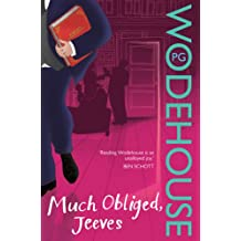Much Obliged, Jeeves: (Jeeves & Wooster)