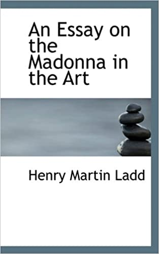 An Essay on the Madonna in the Art