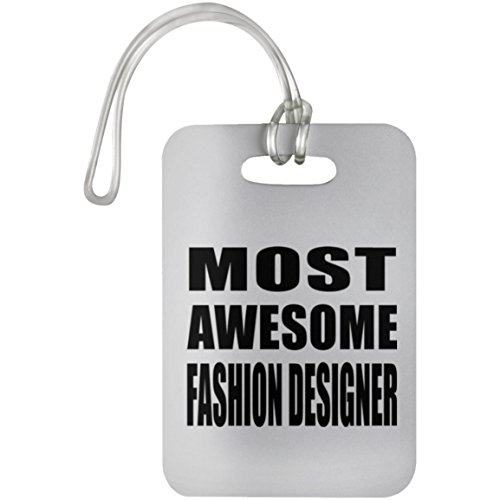 Most Awesome Fashion Designer - Luggage Tag, Suitcase Bag ID Tag, Best Gift for Birthday, Wedding Anniversary, New Year, Valentine's Day, Easter, Mother's / Father's Day