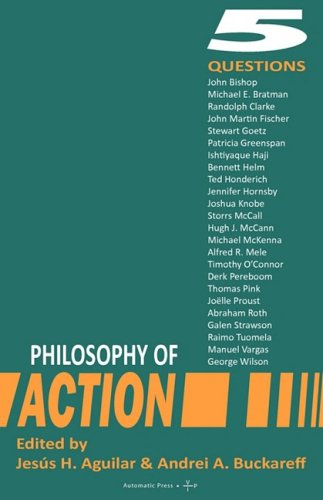 Download Philosophy of Action: 5 Questions ebook