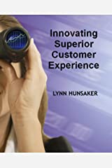 Innovating Superior Customer Experience Kindle Edition
