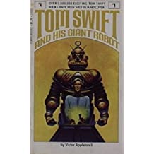 Tom Swift and His Giant Robot: