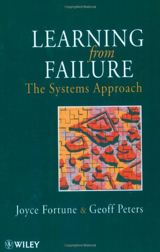 Learning From Failure--The Systems Approach