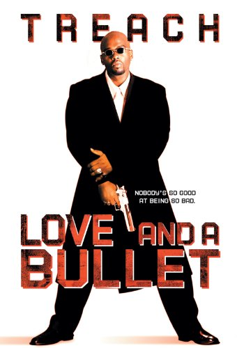 - Love And A Bullet