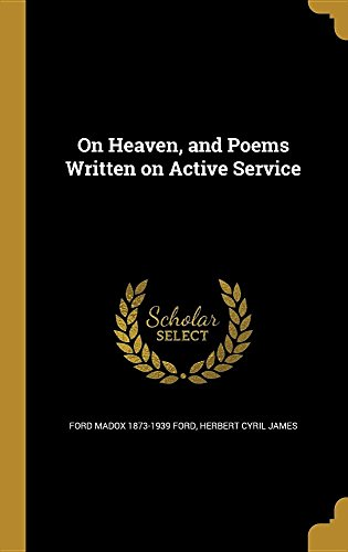 book cover of On Heaven, and Poems Written on Active Service