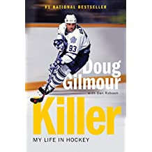 Killer: My Life in Hockey