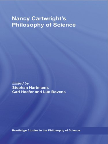 Nancy Cartwright's Philosophy of Science (Routledge Studies in the Philosophy of Science) Pdf