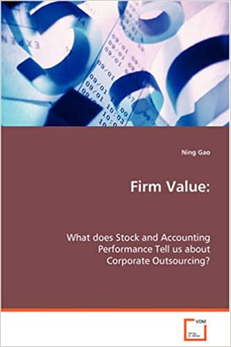 Firm Value: What does Stock and Accounting Performance Tell usabout