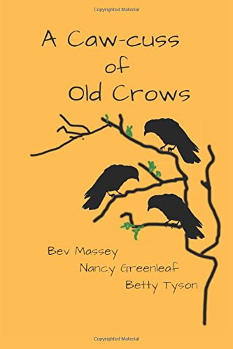 Caw-cuss of Old Crows