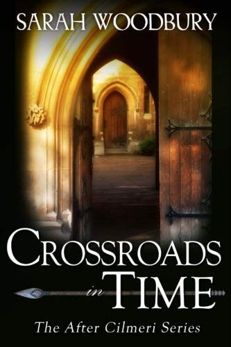 Crossroads in Time (The After Cilmeri Series) by Brand: CreateSpace Independent Publishing Platform