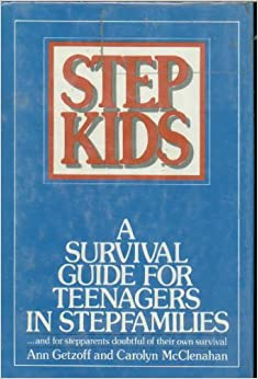 Book Stepkids: A Survival Guide for Teenagers in Stepfamilies