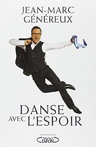 Danse avec l'espoir par Jean-Marc Généreux