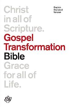 ESV Gospel Transformation Bible by [ESV Bibles by Crossway]