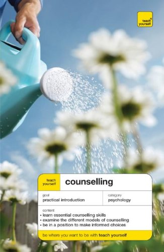 Teach Yourself Counselling (Teach Yourself: Relationships & Self-Help)