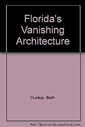 Florida's Vanishing Architecture