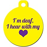 "Medical Alert Dog Cat Pet ID Tag - ""I'm Deaf I Hear With My Heart"" - Personalize ..."