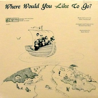 adele-abrahamse-where-would-you-like-to-go-an-adventure-in-story-and-song-by-adele-abrahamse-this-al