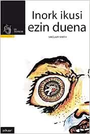Inork Ikusi Ezin Duena by Sinclair Smith(2006-06-13): Amazon.es ...