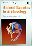 Animal Remains in Archaeology (Shire archaeology series)