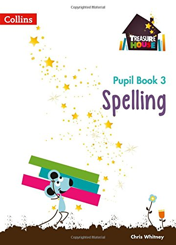 Download Treasure House — Year 3 Spelling Pupil Book (Collins Treasure House) pdf