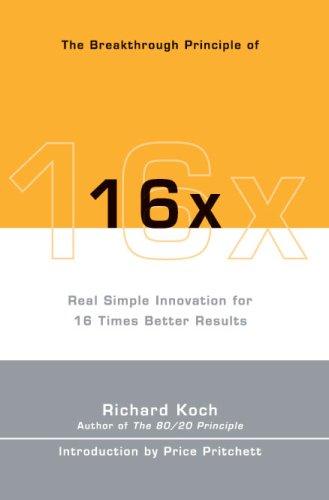 The Breakthrough Principle of 16x Richard Koch