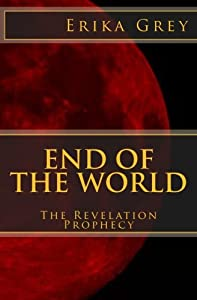 End of the World: The Revelation Prophecy