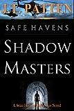 Safe Havens: Shadow Masters (Sean Havens Black Ops)