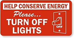 help conserve energy please turn off lights adhesive signs and labels 3 x 1. Black Bedroom Furniture Sets. Home Design Ideas