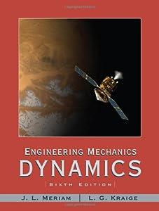 engineering mechanics dynamics jl meriam lg kraige pdf