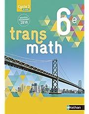 Transmath Mathématiques 6è 2016 - Manuel élève Grand Format