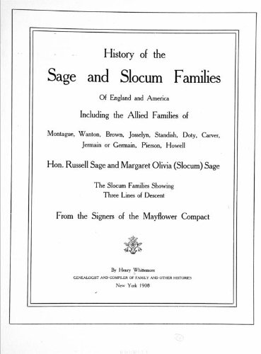 History Of The Sage And Slocum Families Of England And America, Including The Allied Families Of Montague, Wanton, Brown, Josselyn, Standish, Doty, Carver, Jermain Or Germain, Pierson, Howell. Hon. Russell - Olivia Pierson