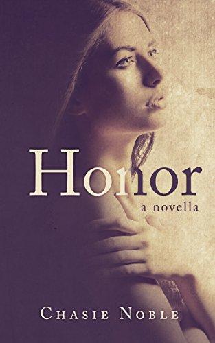Honor: a novella
