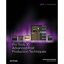 Pro Tools 10 Advanced Post Production Techniques