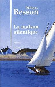 """Afficher """"La maison atlantique"""""""