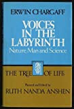 Voices in the Labyrinth, Erwin Chargaff, 0816493227