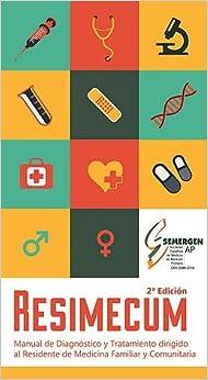 Manual De Diagnóstico Y Tratamiento Dirigido Al Residente De Medicina Familiar Y Comunitaria. Resimecum. 2ª Edición. por M. - Aicart, M. - Llisterri, J. Turégano epub