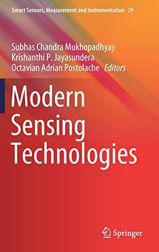 Modern Sensing Technologies (Smart Sensors, Measurement and Instrumentation)
