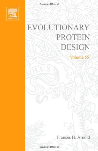 Evolutionary Approaches to Protein Design, Volume 55 (Advances in Protein Chemistry)
