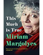 Miriam Margolyes: 'There's never been a memoir so packed with eye-popping, hilarious and candid stories' DAILY MAIL