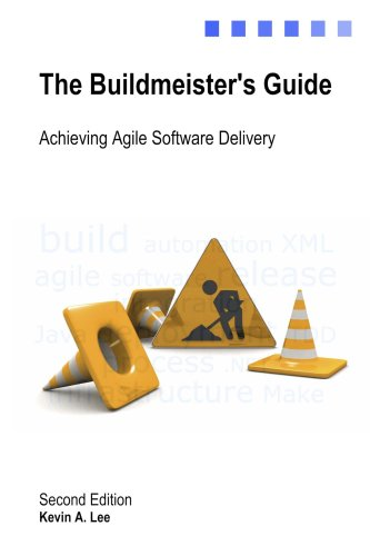 The Buildmeister's Guide: Achieving Agile Software Delivery by Brand: Lulu.com