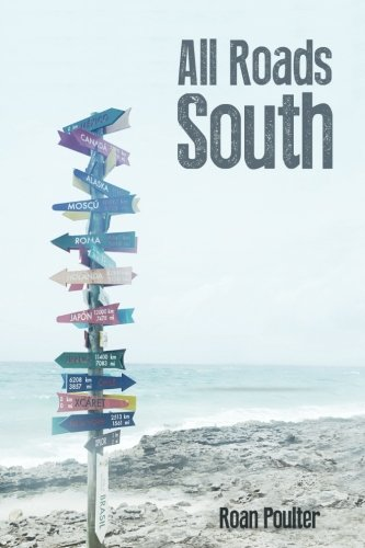 Download All Roads South ebook