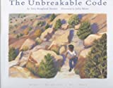 The Unbreakable Code By Sara Hoagland Hunter
