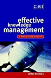 img - for Effective Knowledge Management: A Best Practice Blueprint (CBI Fast Track) by Sultan Kermally (2002-04-29) book / textbook / text book